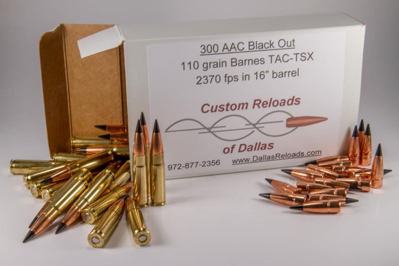 300 BLK 110 Grain Barnes TAC-TX - Custom Reloads of Dallas